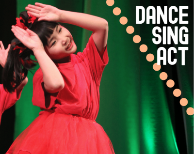 DANCE | SING | ACT