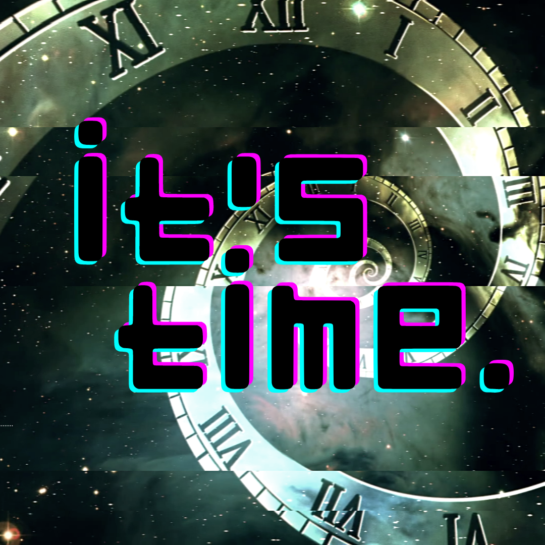 IT'S TIME - SHOW 1